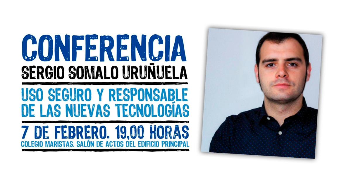 Conferencia: Uso seguro y responsable de las nuevas tecnologías · 7 de febrero