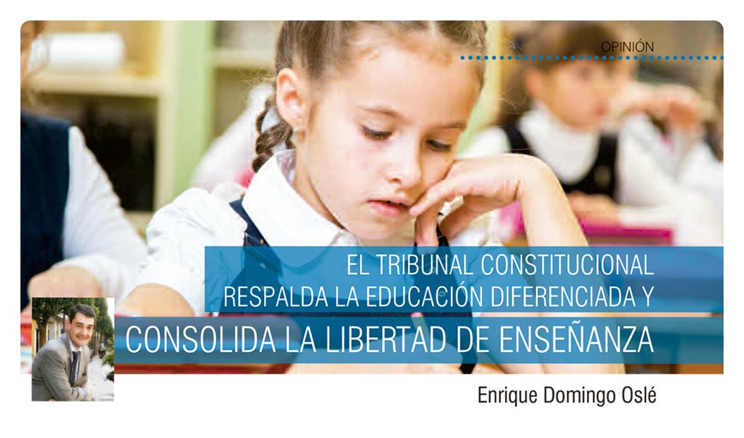 El Tribunal Constitucional respalda la educación diferenciada y consolida la libertad de enseñanza